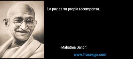 frase-la_paz_es_su_propia_recompensa_-mahatma_gandhi