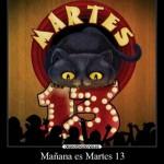 Imágenes con frases del Martes 13 para compartir en Facebook