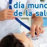7 de abril – Salud para todo el mundo