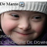 21 de marzo – Día Mundial del Síndrome de Down