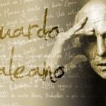 Imágenes de frases profundas del escritor uruguayo Eduardo Galeano