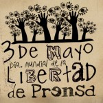 3 de Mayo – Día Mundial de la Libertad de Prensa