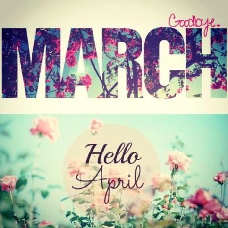 Goodbye_March!_Hello_April