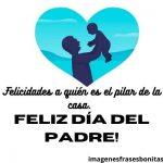 Feliz Día del Padre: Imágenes, Frases y Mensajes bonitos para WhatsApp