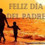 Imágenes del Día del Padre 2021: frases, mensajes, poemas, tarjetas Feliz día del Padre