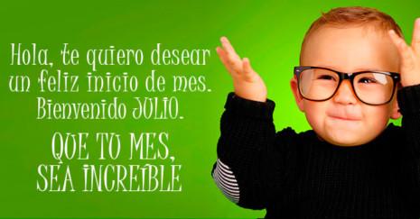Imagen de niño con lentes y frase para Julio http://fechaespecial.com