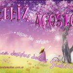 Imágenes de Bienvenido y Feliz Agosto con mensajes bonitos