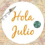 Imágenes y mensajes bonitos para el mes de julio