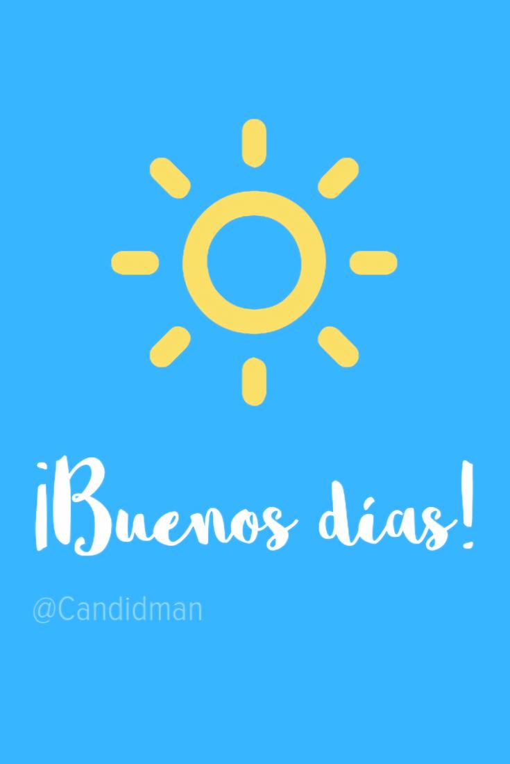 Frases Tumblr De Buenos Días Para Compartir Y Saludar